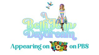 Airing on The Friday Zone on WTIU/PBS I A Beth Jean Daydream I Kids Videos & Songs I Trailer