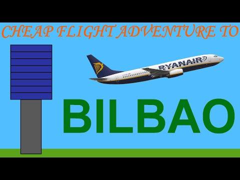 Cheap Flight Adventure To Bilbao (Spain)