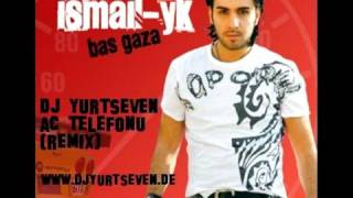 Dj YurtSeven - Ismail YK - Ac Telefonu (Remix)