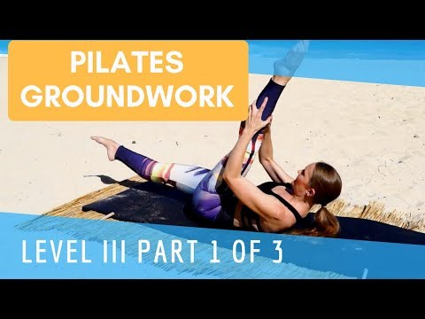 Upside-Down Pilates -Groundwork- Level III- Part 1of 3