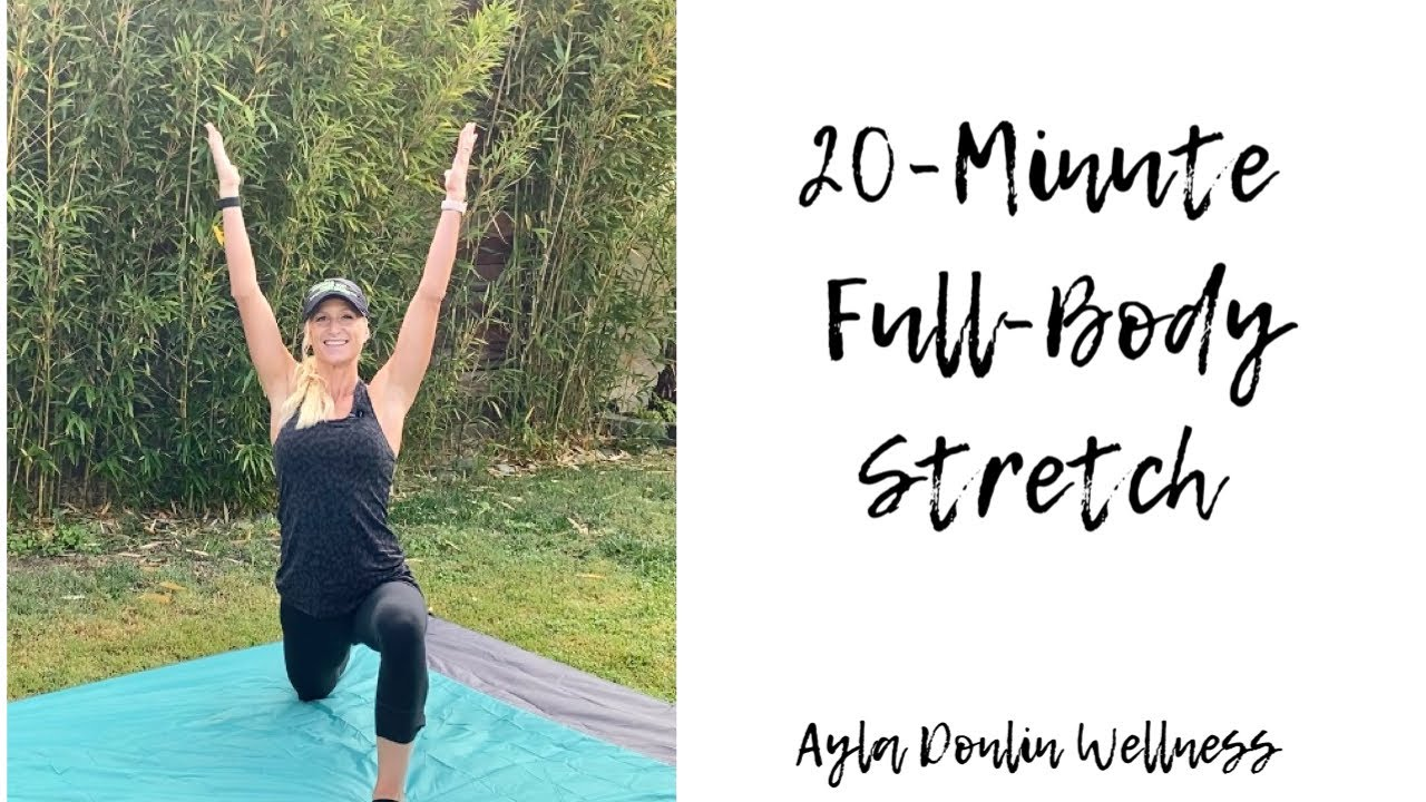 20-Minute Full-Body Stretch