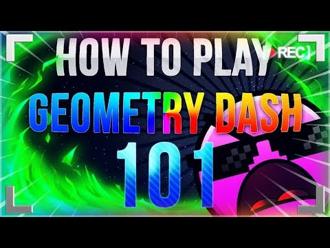 HOW TO PLAY GEOMETRY DASH 101