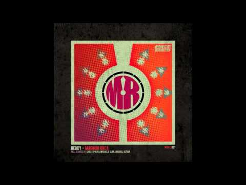 Reaky - Magnum Orca (Christopher Lawrence & Sean J Morris Remix)
