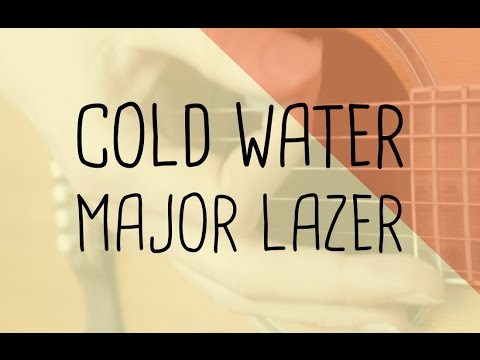 How to play Cold Water Major Lazer | Guitar Lesson & Songsheet - YouTube