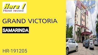 Review HOTEL GRAND VICTORIA Samarinda rekomendasi hotel di Samarinda Hotel Review HR 200101