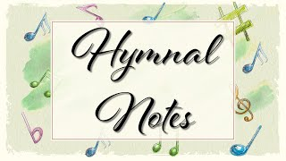 Hymnal Notes 019
