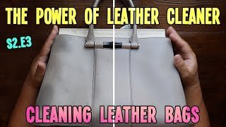 THE POWER OF LEATHER CLEANER | CLEANING LEATHER BAGS | HANDBAG REHAB S2.E3