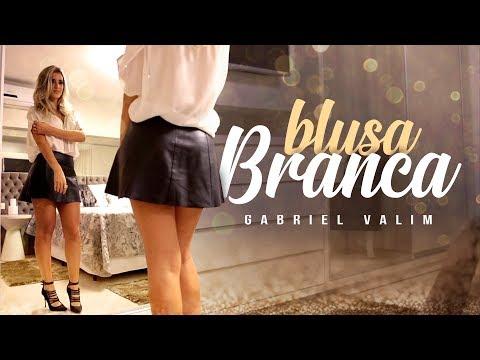 Gabriel Valim - Blusa Branca (Video Clipe Oficial)