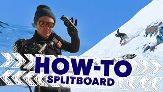 How to splitboard w/ Xavier de le Rue | Shred Hacks E3