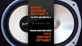 What Sounds Better - Cloth or Metal?