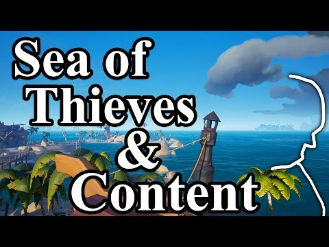 "Content and Sea of Thieves - What is ""content""? - An Analytical Review"