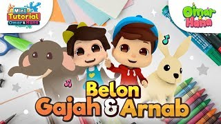 Download Omar & Hana | Mini Tutorial | Belon Gajah & Arnab Mp3