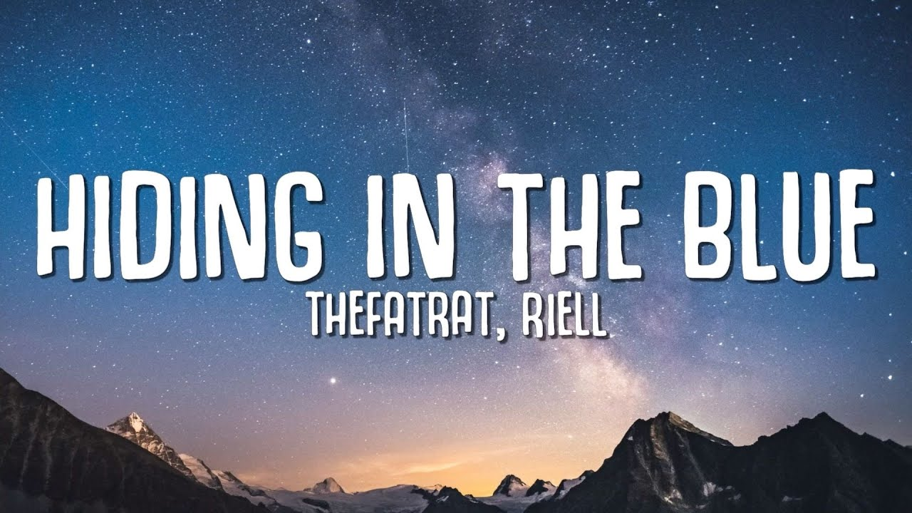 TheFatRat, RIELL - Hiding In The Blue (Lyrics)