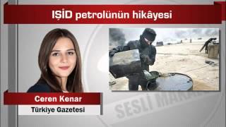 Ceren Kenar   IŞİD petrolünün hikâyesi