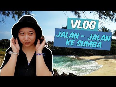 vlog-|-liburan-ke-sumba-nusa-tenggara-timur-5-hari-4-malam