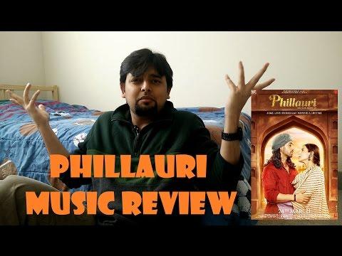 Beats and Beyond: Music Review | Phillauri | Shashwat Sachdev, Jasleen Royal