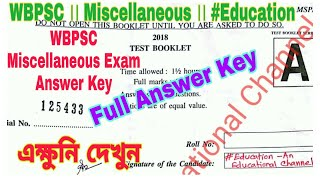 WBPSC Miscellaneous Exam - 2018 : Full Answer Key : Don't Miss this video // #education