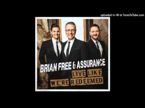 05 - Brian Free & Assurance - He Will Carry You