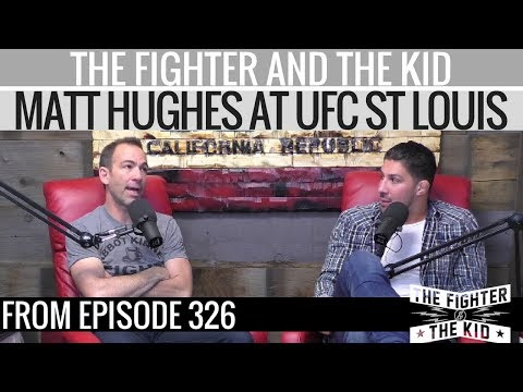 The Fighter and The Kid - Matt Hughes at UFC Fight Night St Louis