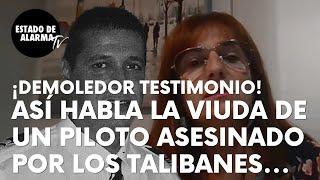 """""""Era del PSOE y, gracias a Dios, conocí a Vox"""", habla la viuda de un piloto asesinado por talibanes"""