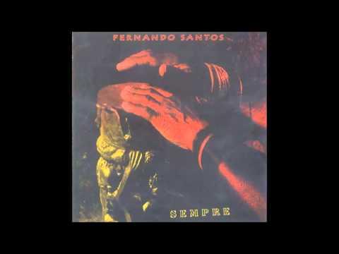 Fernando Santos Aiaia - Sempre (1997) CD completo