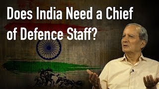 Gambar cover Chief of Defence Staff: Does India Need One?