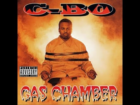 C-Bo - Gas Chamber - [Full Album]