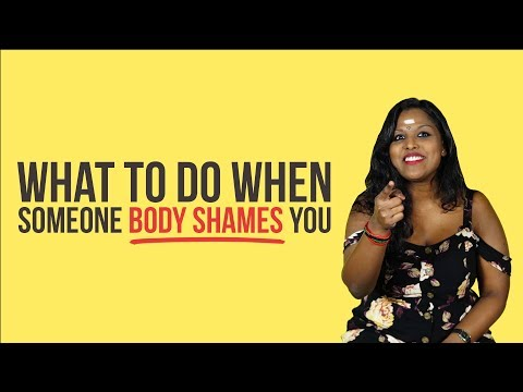 What To Do When Someone Body Shames You | NANDINI SAYS