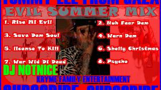 Tommy Lee - Evil Summer Mix - August 2012 - Dj Notnice @Youngnotnice