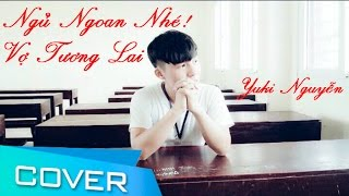 Ngủ Ngoan Nhé Vợ Tương Lai - Yuki Nguyễn