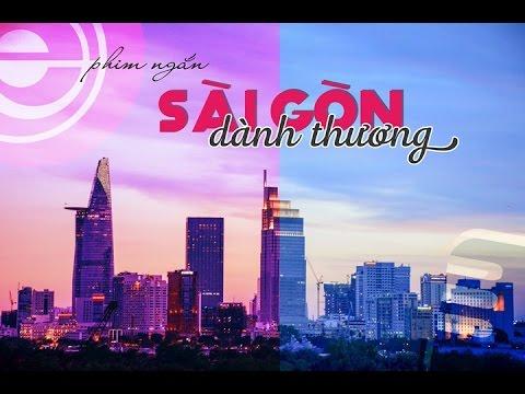 Phim ngắn | SÀI GÒN DÀNH THƯƠNG | E-Photo Production & Saigon Voice