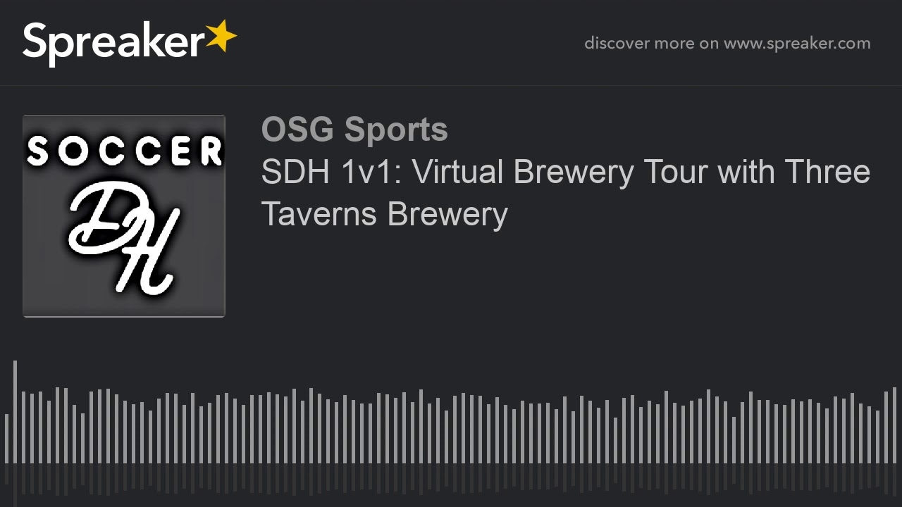 SDH 1v1: Virtual Brewery Tour with Three Taverns Brewery