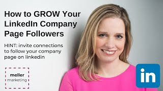 How to GROW Your LinkedIn Company Page Followers by Brenda Meller of Meller Marketing