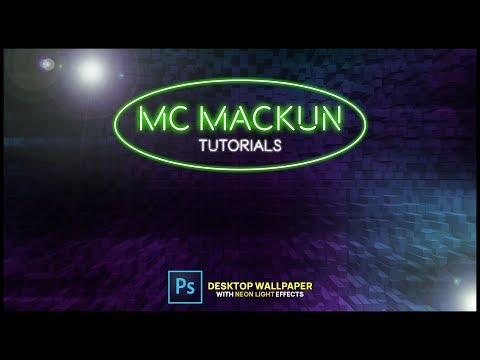 Adobe Photoshop Speed Up Tutorial: Creating Wallpaper with Neon Light Effects | MC Mackun Tutorials thumbnail