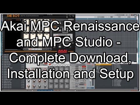 Akai Pro MPC Renaissance and Studio - Complete Download, Installation & Setup Walkthough