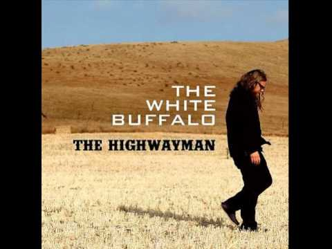 The White Buffalo - Highwayman [Single] (AUDIO)