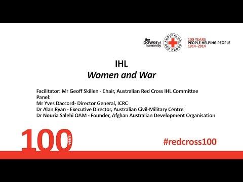International Humanitarian Law - Women and War- 2014 Centenary Summit