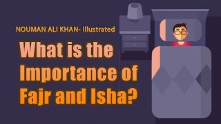 What is the Importance of Fajr and Isha? | Subtitled