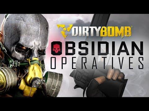 Dirty Bomb: Obsidian Operatives
