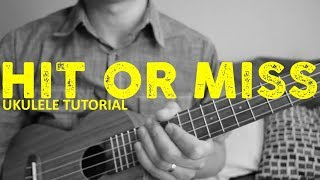 """Learn how to play """"hit or miss,"""" which was originally from the song """"mia khalifa"""" by ilovefriday, but re-created as a tiktok challenge. this easy ukulele tut..."""
