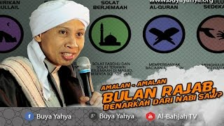 Amalan - Amalan Bulan Rajab, Benarkah Dari Nabi SAW? - Buya Yahya Menjawab 2017 Video