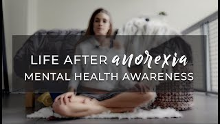 L FE AFTER ANOREX A  Mental Health Awareness   Recovery is a Journey