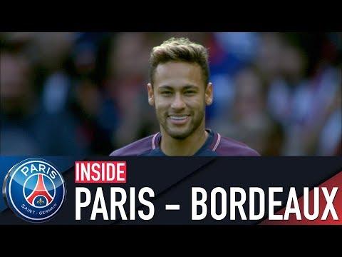 INSIDE: PARIS SAINT-GERMAIN VS BORDEAUX with Neymar Jr, Edinson Cavani