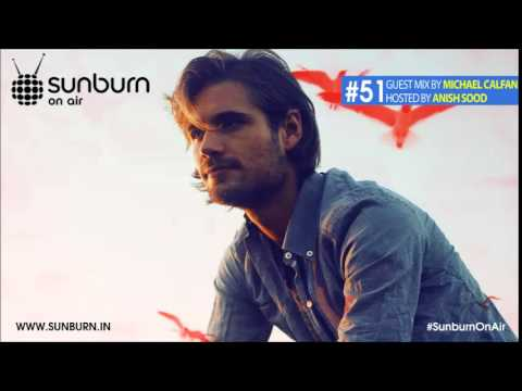 Sunburn On Air #51 (Interview & Guestmix by Michael Calfan)