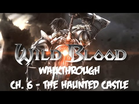 Wild Blood (by Gameloft) - iOS / Android - Walkththough - Chapter 6