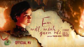 EM MỘT MÌNH QUEN RỒI | DƯƠNG HOÀNG YẾN FT THANH HƯNG - OFFICIAL MV #EMMQR