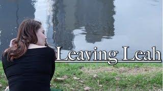 Leaving Leah | Short Scene