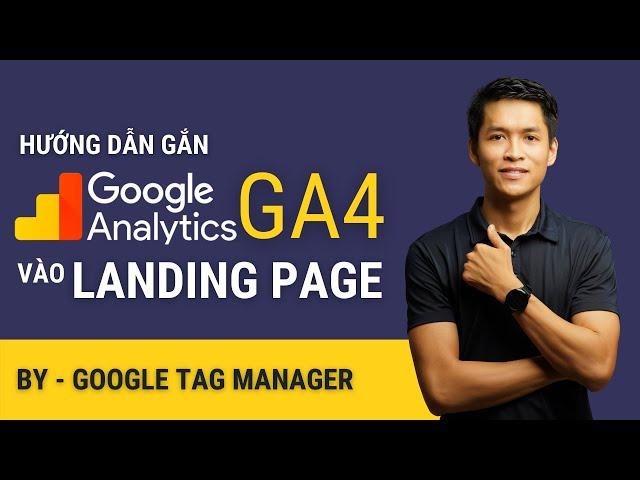 [Thuật Remy] ✅ Cài đặt Google Analytics GA4 Mới vào Landing Page | Thuật Remy