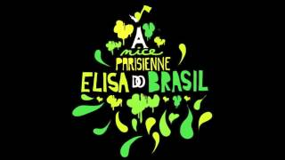 Biga*Ranx - A Nice Parisienne ft. Elisa Do Brasil (OFFICIAL AUDIO)