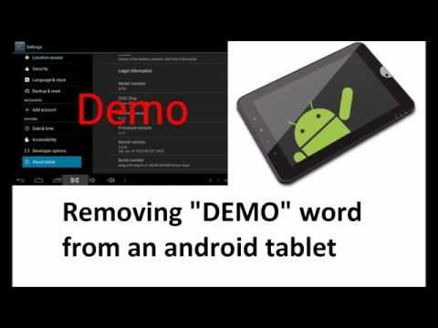 Removing DEMO word from an Android TABLET